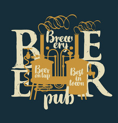 Label for beer on tap with brewery and inscription vector