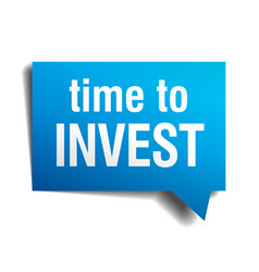 time to invest blue 3d realistic paper speech vector image vector image