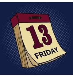 Calendar with friday thirteen pop art vector image