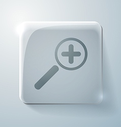Glass icon with highlights magnifier increase vector