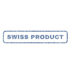 Swiss product textile stamp vector