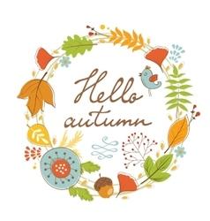 Beautiful hello autumn card with wreath vector image