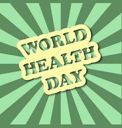 world health day text in comics style with green vector image