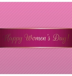 Happy womens day pink realistic festive ribbon vector