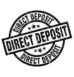 Direct deposit round grunge black stamp vector