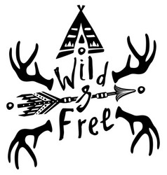 Hand drawn wild free inspirational lettering vector