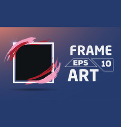 Black square with color brush frame art vector