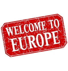 Welcome to europe red square grunge stamp vector