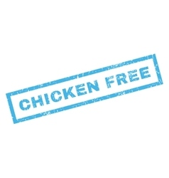 Chicken Free Rubber Stamp vector image