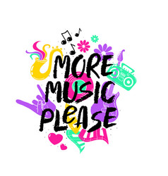 more music please lettering with funny symbols vector image