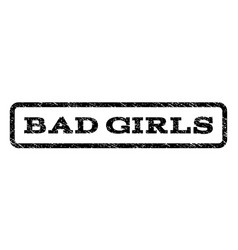 Bad girls watermark stamp vector