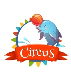 Circus banner with clever dolphin vector