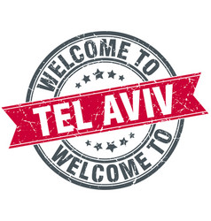 Welcome to tel aviv red round vintage stamp vector