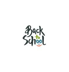 back to school label handwritten lettering vector image vector image