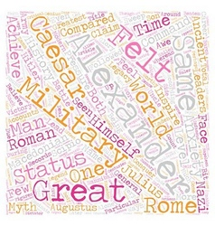 The legacy of alexander the great text background vector