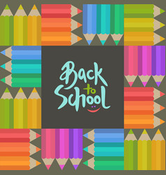 back to school banner with pensils and lettering vector image vector image