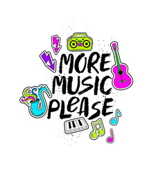 more music please lettering with funny stickers vector image