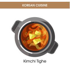 Korean cuisine kimchi tighe soup traditional dish vector
