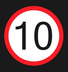 Maximum speed limit 10 flat icon vector