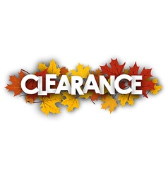 Clearance banner with maple leaves vector