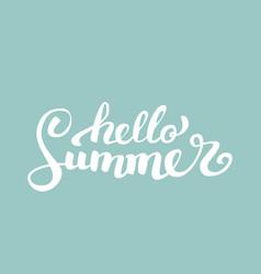 hello summerbrush handwritten lettering vector image
