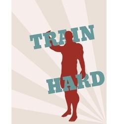 Muscular man holding train hard words vector
