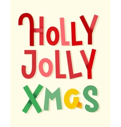Holly jolly xmas lettering with shadows vector