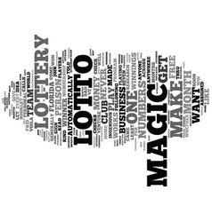 The magic in numbers lotto magic that is text vector