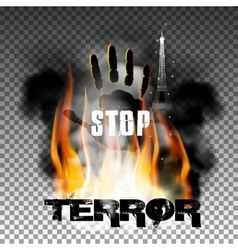 Stop terror hand in the fire smoke eiffel tower vector
