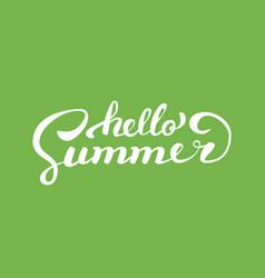 hello summerbrush handwritten lettering vector image vector image