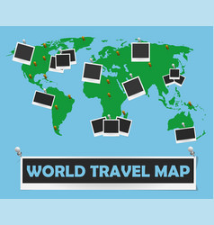 World travel map with photo frames and pins vector
