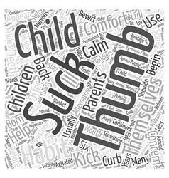 Help your child kick the thumbsucking habit word vector