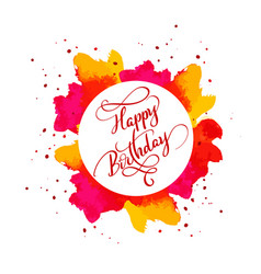 happy birthday text on watercolor red blot hand vector image