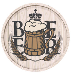 Beer label on wooden cask with full beer mug vector