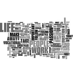What do you prize most in mid life text word vector