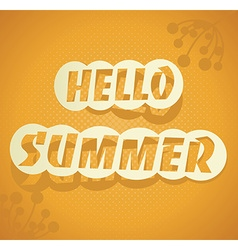 Hello Summer summer background vector image