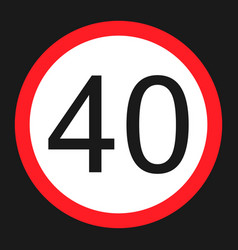 Maximum speed limit 40 sign flat icon vector