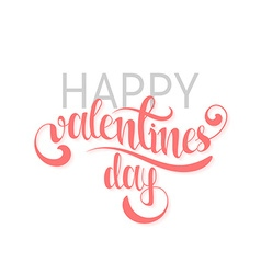 Happy valentines day pink phrase handmade stylish vector