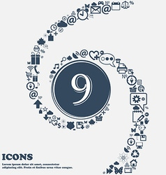 Number nine icon sign in the center around the vector