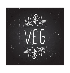 Veg product label on chalkboard vector