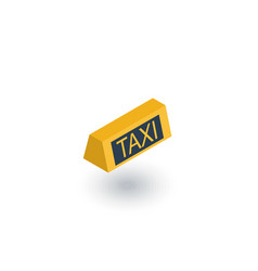 Taxi lamp isometric flat icon 3d vector