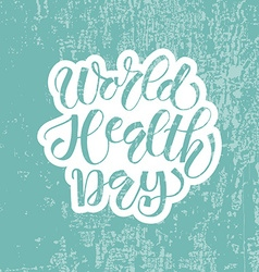 Hand sketched text world health day vector