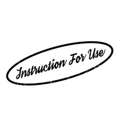 Instruction for use rubber stamp vector