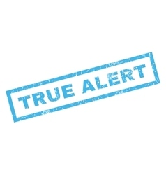 True alert rubber stamp vector
