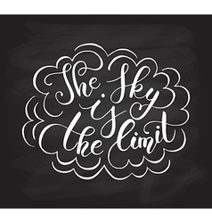 Hand sketched quote the sky is the limit vector