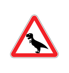 attention dinosaur sign warning of dangerous vector image vector image