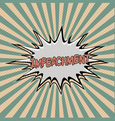 declaration of impeachment pop art vector image vector image