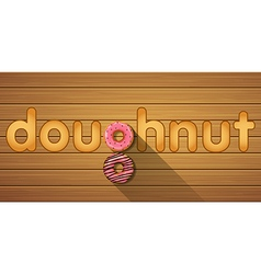 Doughnut word with top view of strawberry doughnut vector