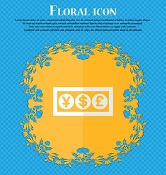 Cash currency Floral flat design on a blue vector image