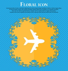 Plane icon sign Floral flat design on a blue vector image vector image